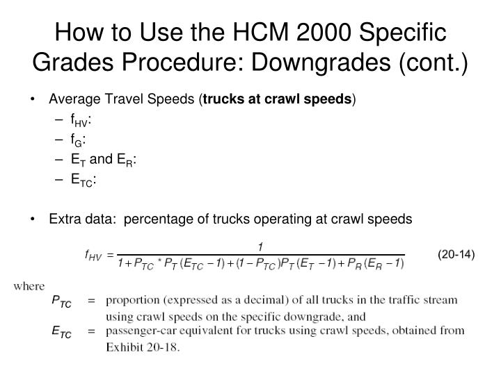 How to Use the HCM 2000 Specific Grades Procedure: Downgrades (cont.)