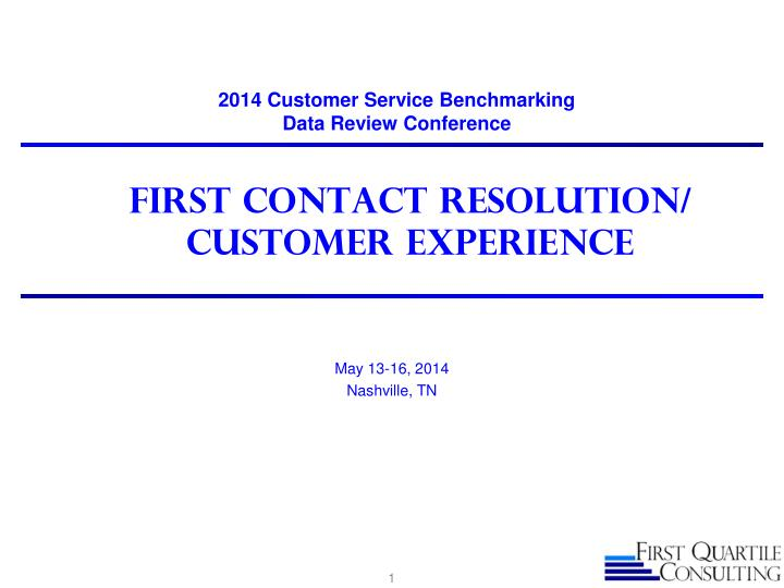 first contact resolution customer experience