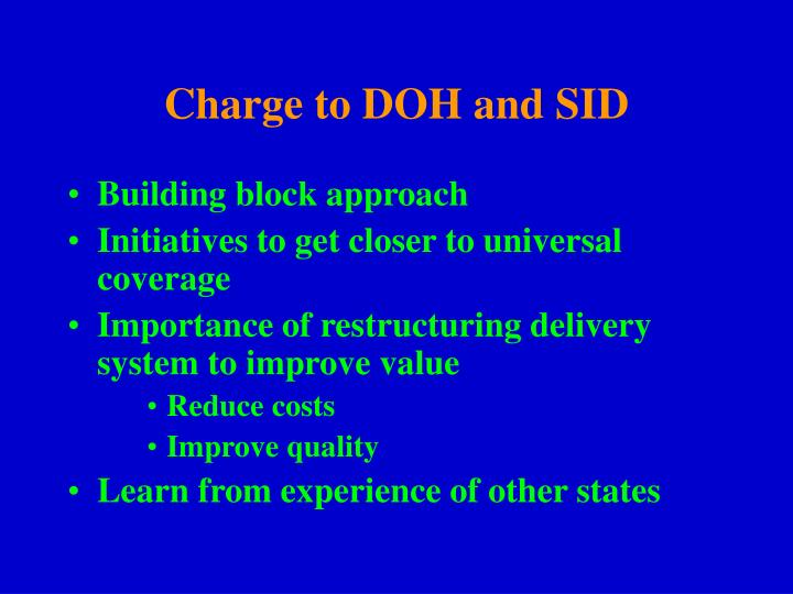 Charge to DOH and SID