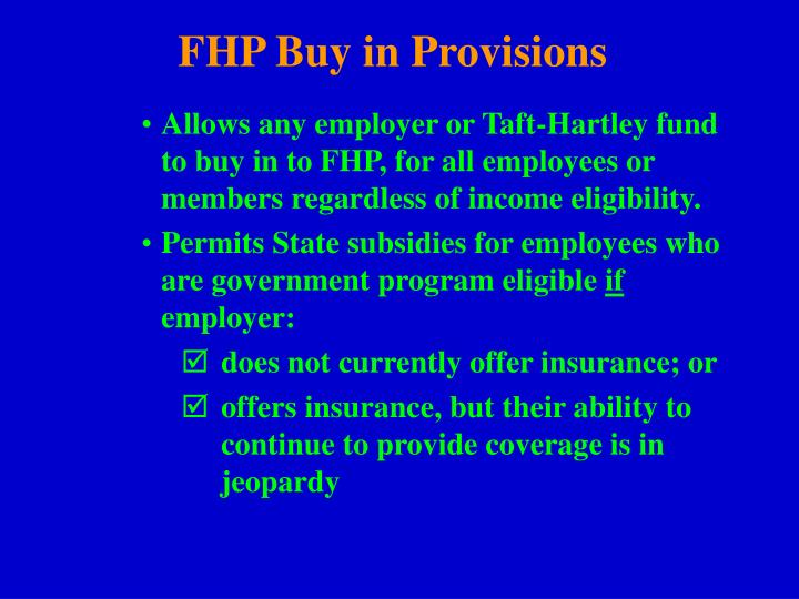 FHP Buy in Provisions