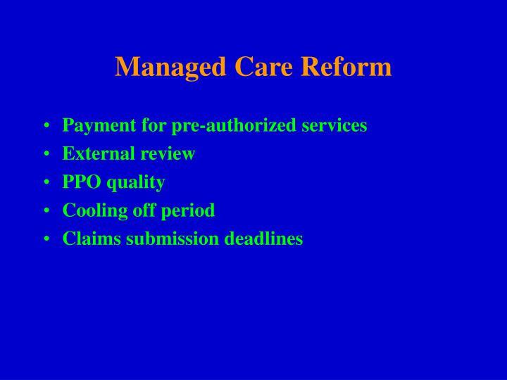 Managed Care Reform