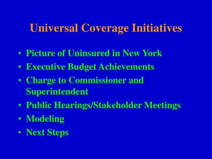 Universal Coverage Initiatives