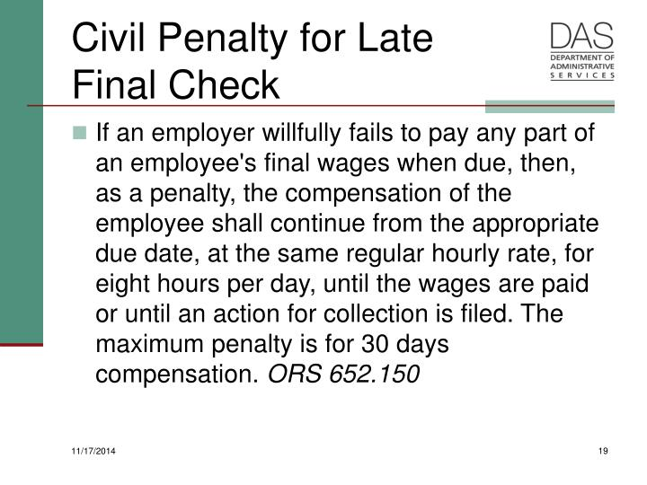 Civil Penalty for Late Final Check