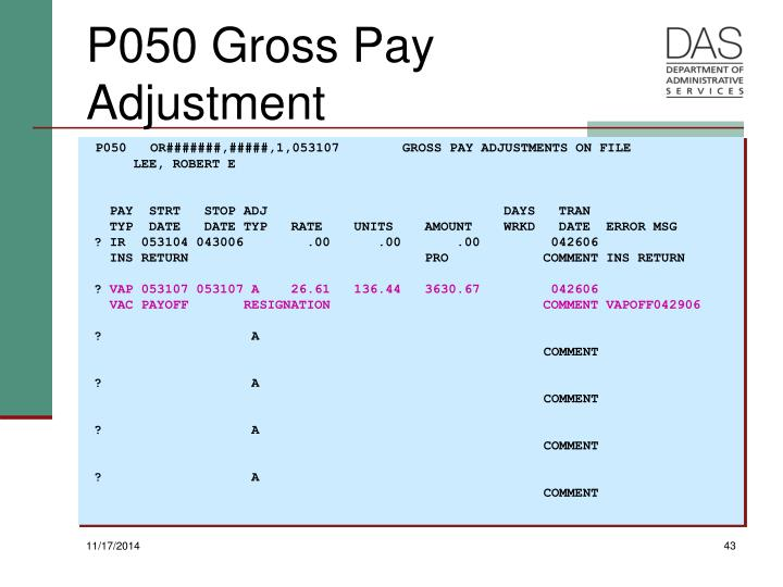 P050   OR#######,#####,1,053107        GROSS PAY ADJUSTMENTS ON FILE