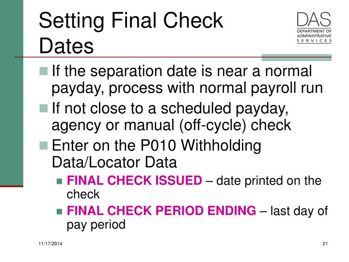 Setting Final Check Dates