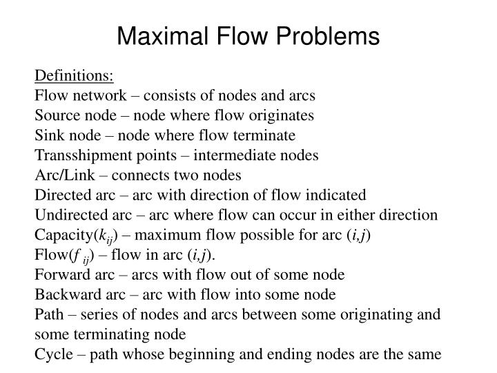 Maximal flow problems1