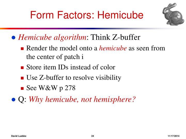 Form Factors: Hemicube