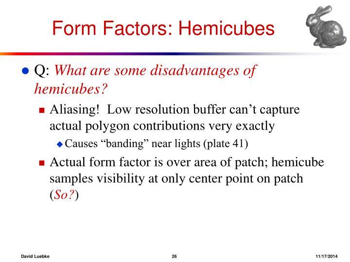Form Factors: Hemicubes