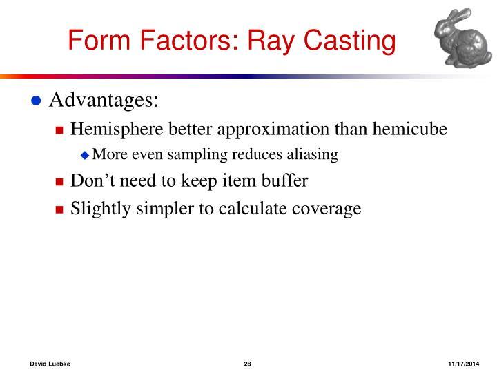 Form Factors: Ray Casting
