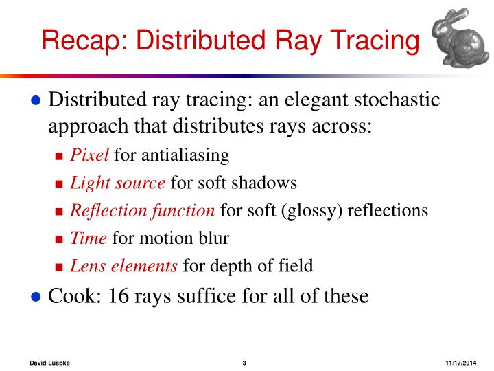 Recap: Distributed Ray Tracing