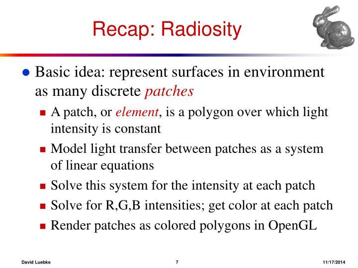 Recap: Radiosity
