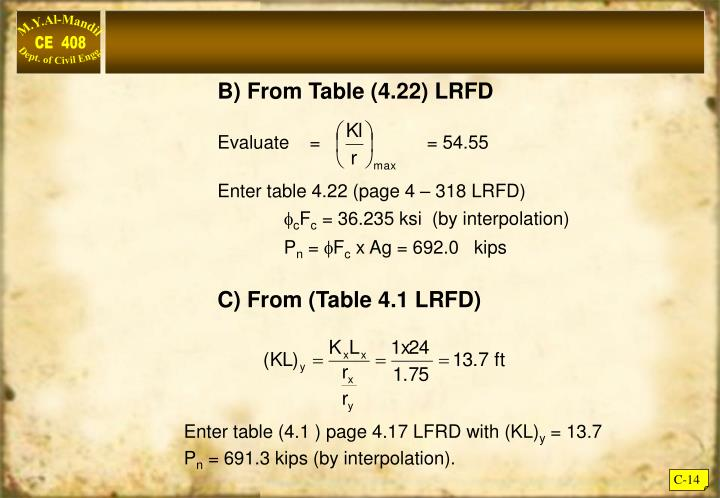 B) From Table (4.22) LRFD