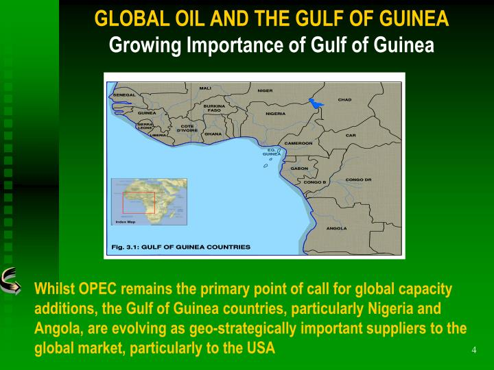 GLOBAL OIL AND THE GULF OF GUINEA