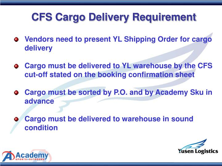 CFS Cargo Delivery Requirement