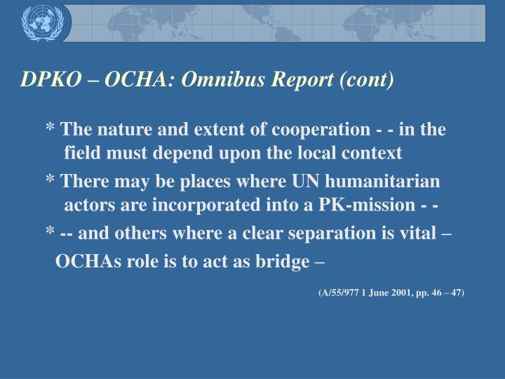 DPKO – OCHA: Omnibus Report (cont)