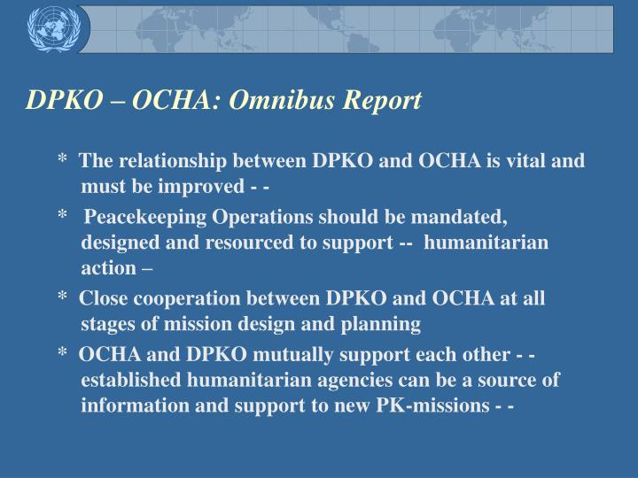 DPKO – OCHA: Omnibus Report