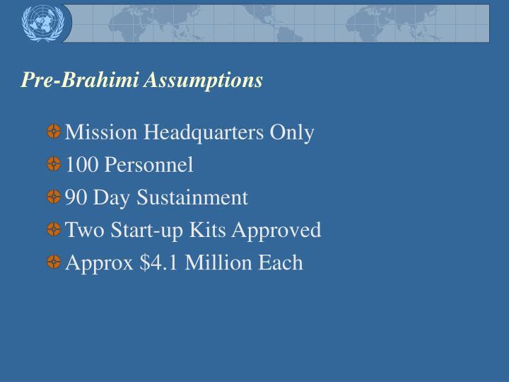 Pre-Brahimi Assumptions