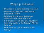wrap up individual