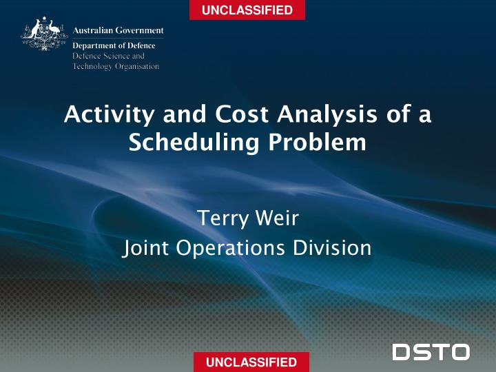 activity and cost analysis of a scheduling problem