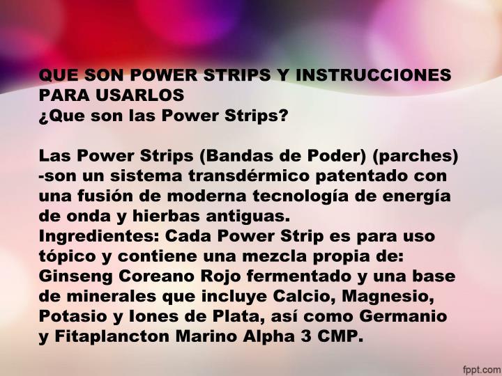 QUE SON POWER STRIPS Y INSTRUCCIONES PARA