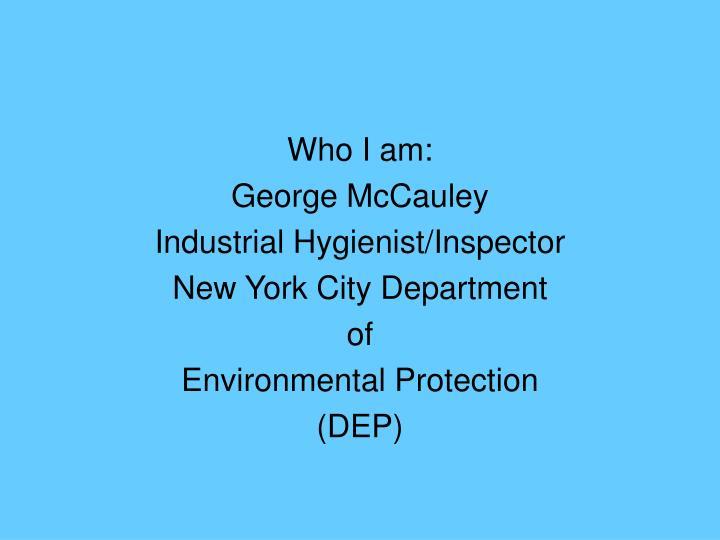 Who I am:
