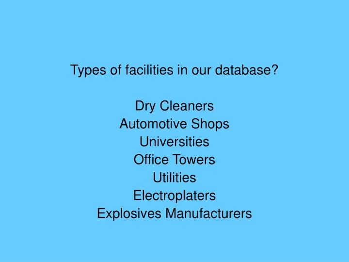 Types of facilities in our database?