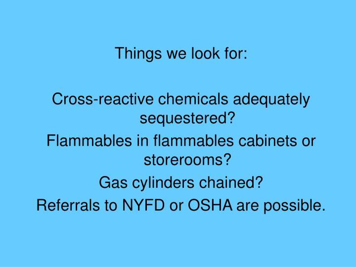 Things we look for: