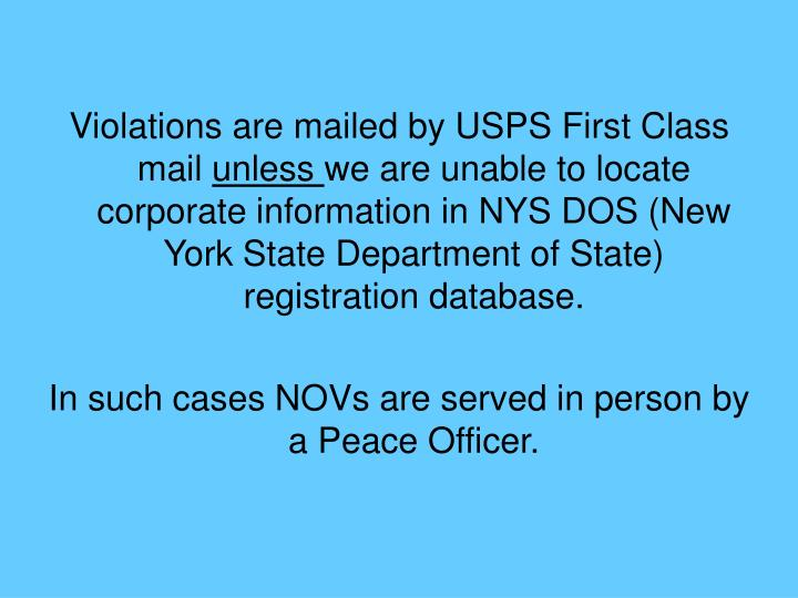 Violations are mailed by USPS First Class mail