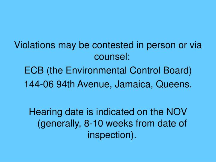 Violations may be contested in person or via counsel: