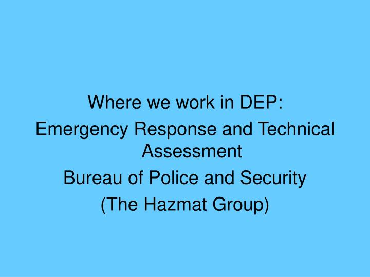Where we work in DEP: