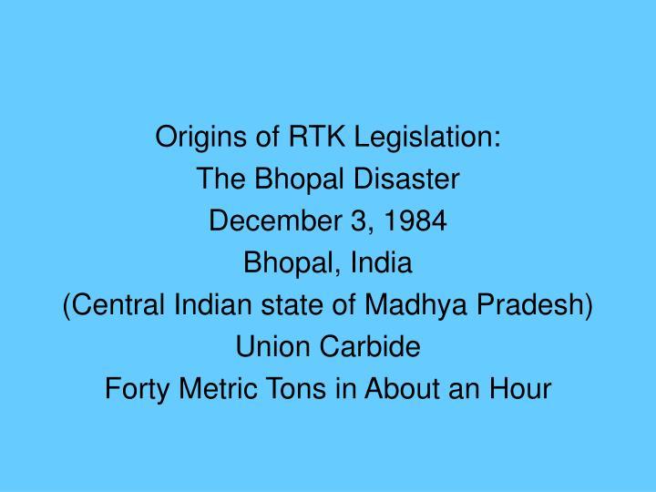 Origins of RTK Legislation: