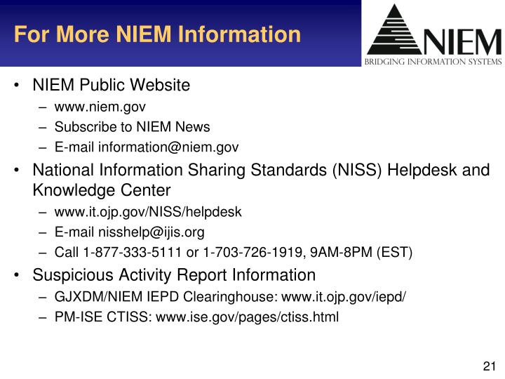 For More NIEM Information