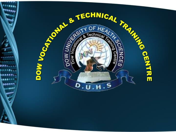DOW VOCATIONAL & TECHNICAL TRAINING CENTRE
