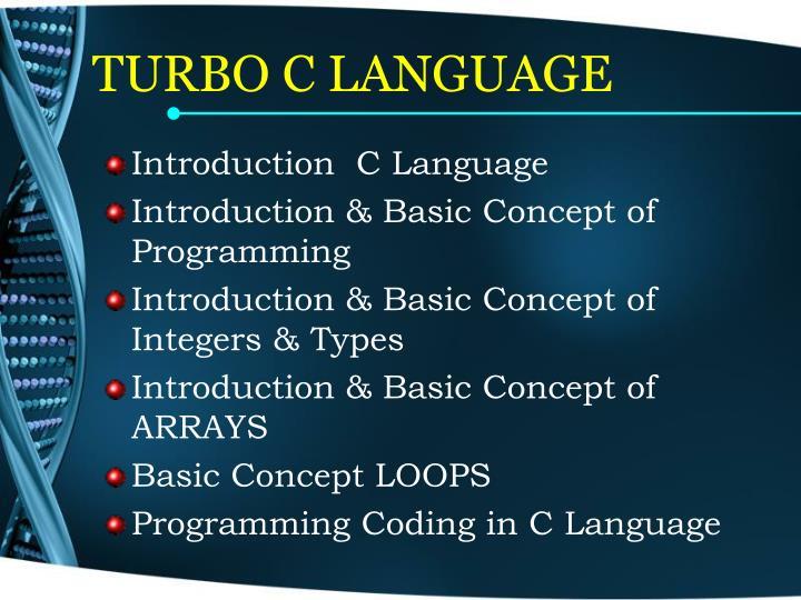 TURBO C LANGUAGE
