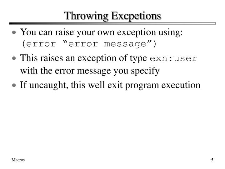 Throwing Excpetions
