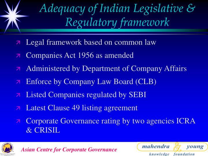 Adequacy of Indian Legislative & Regulatory framework