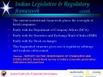 indian legislative regulatory framework contd