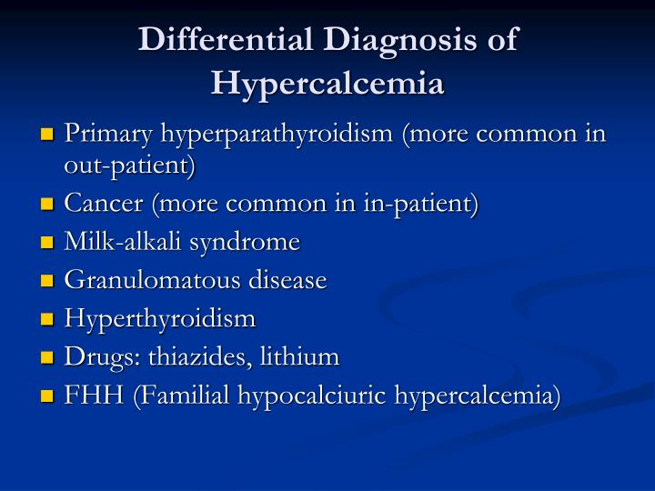 Differential Diagnosis of Hypercalcemia