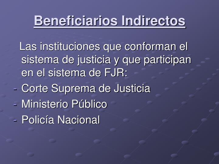 Beneficiarios Indirectos