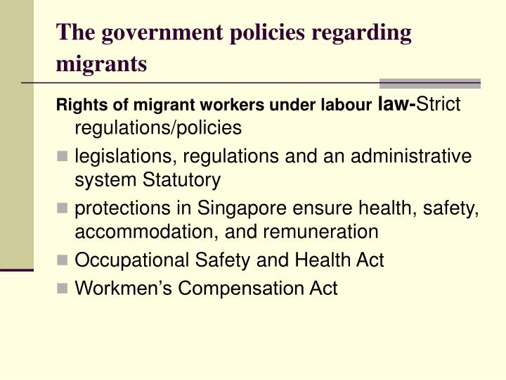 The government policies regarding migrants
