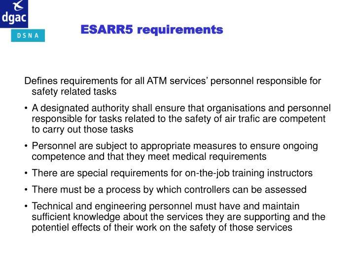 ESARR5 requirements