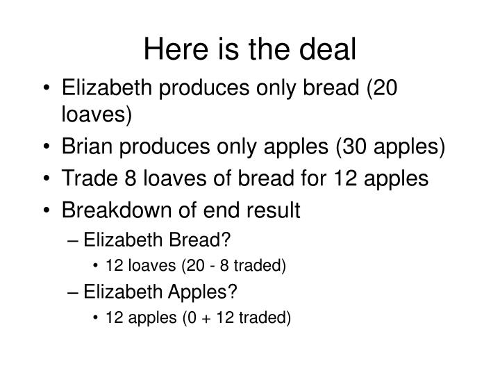 Here is the deal