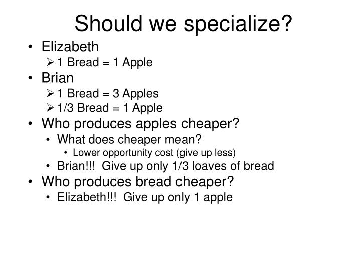 Should we specialize?