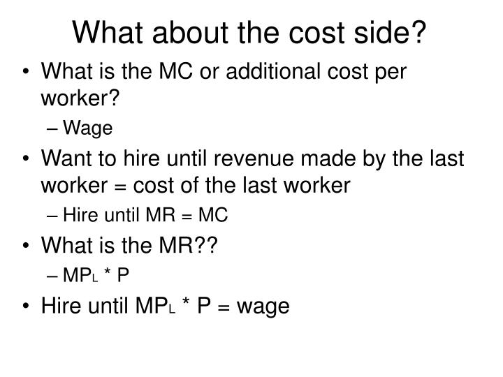 What about the cost side?