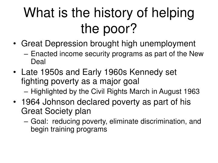 What is the history of helping the poor?