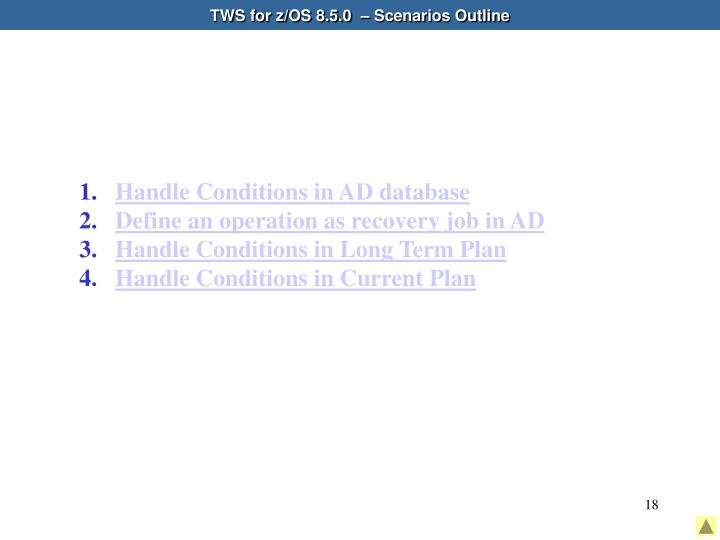 TWS for z/OS 8.5.0  – Scenarios Outline