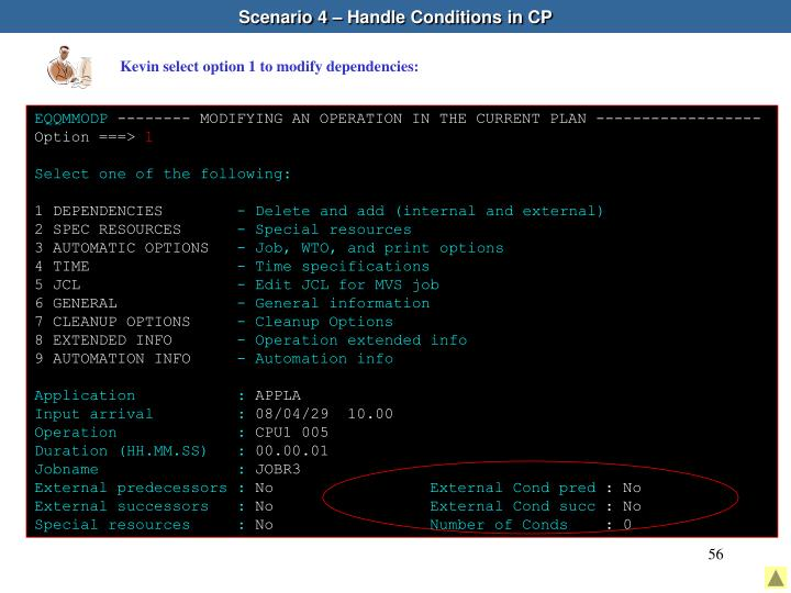 Scenario 4 – Handle Conditions in CP