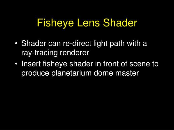 Fisheye Lens Shader
