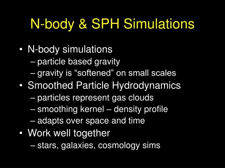 N-body & SPH Simulations