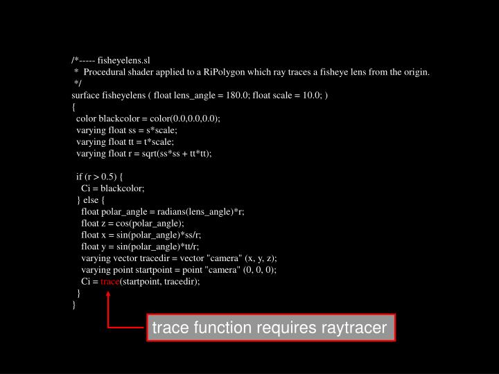 trace function requires raytracer